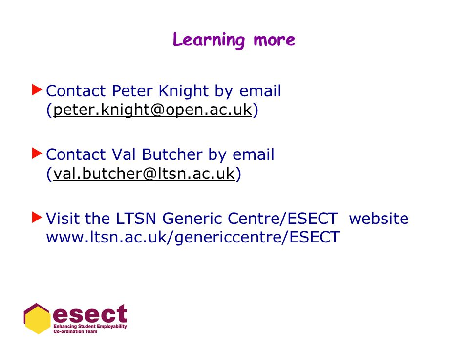 Learning more Contact Peter Knight by email (peter.knight@open.ac.uk)