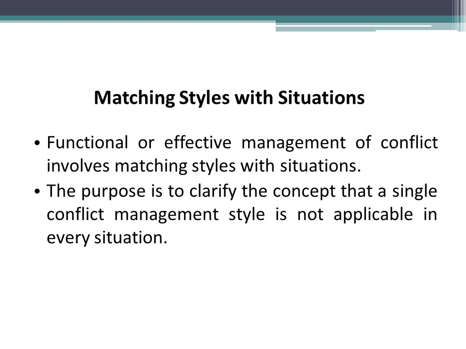 matching leadership style to a situation When women in management select the right leadership style at the right time, for the right people, and in the right situation, employee willingness and.