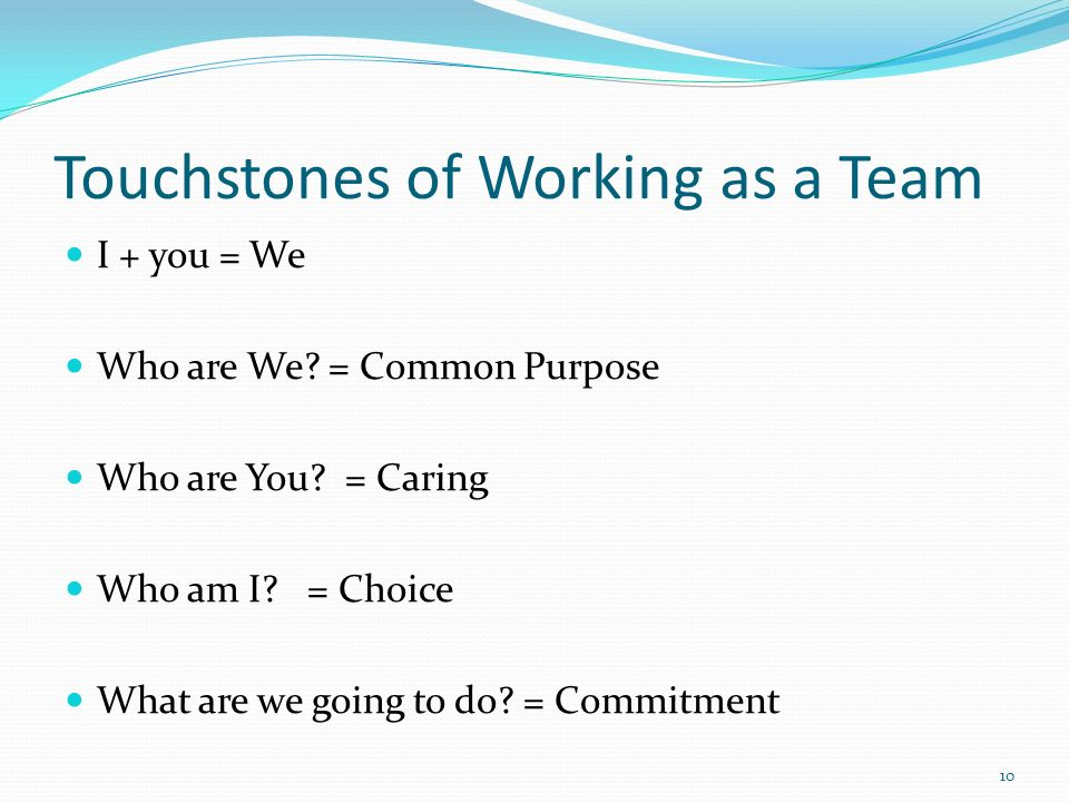 Touchstones of Working as a Team
