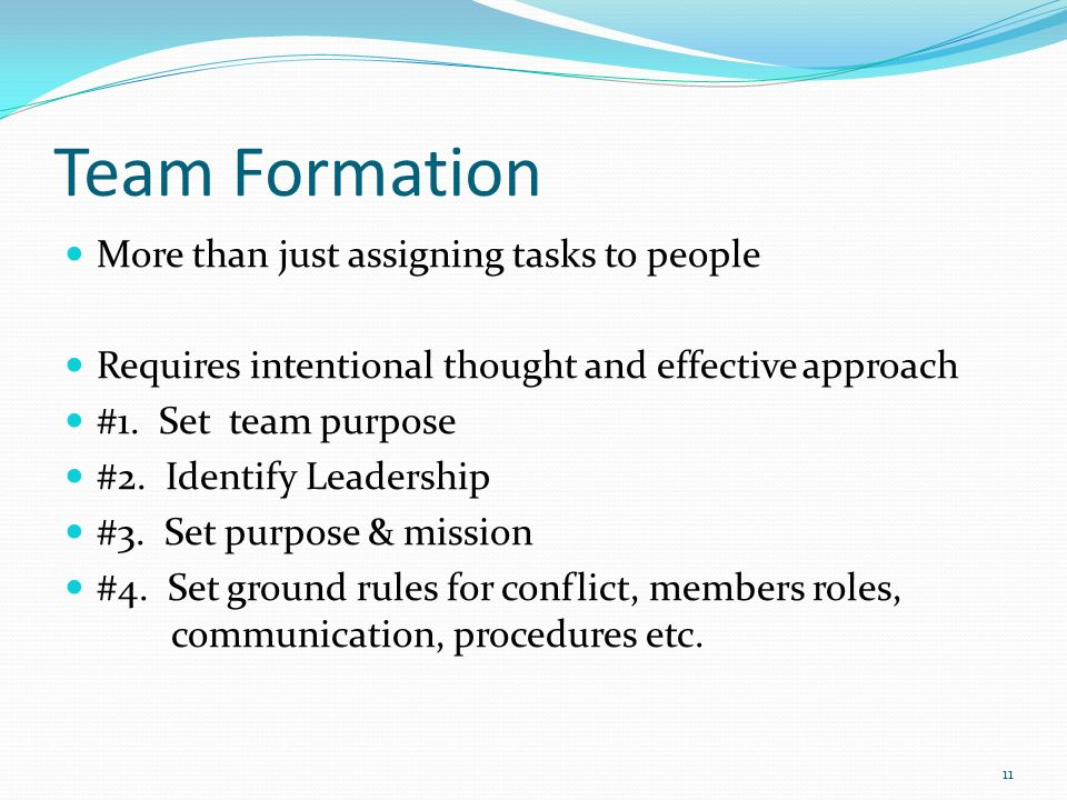 Team Formation More than just assigning tasks to people