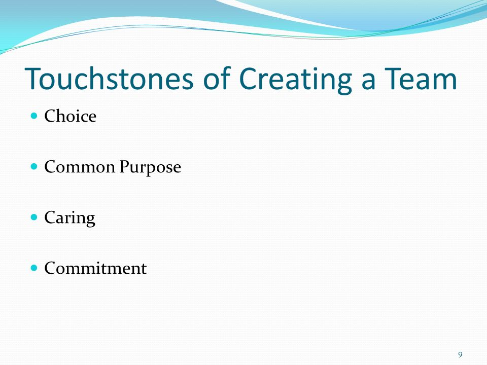 Touchstones of Creating a Team