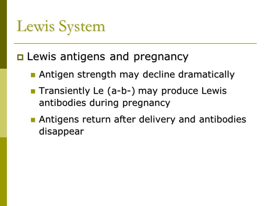 Lewis System Lewis antigens and pregnancy