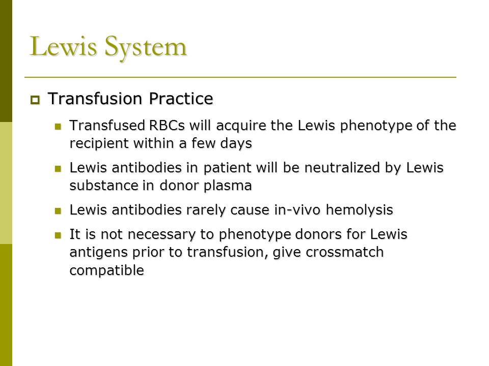 Lewis System Transfusion Practice