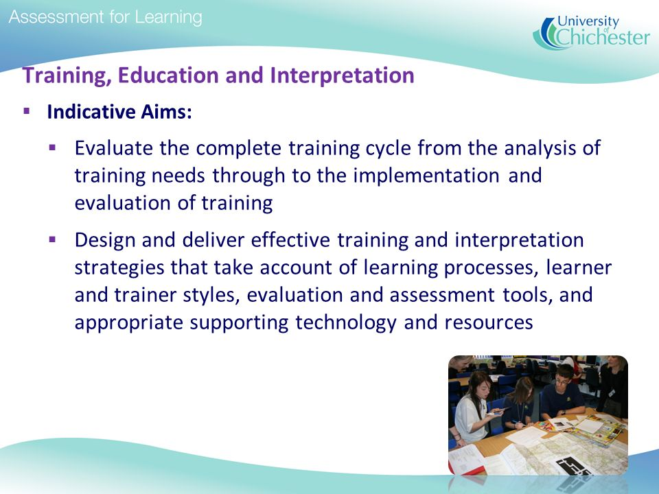 Training, Education and Interpretation
