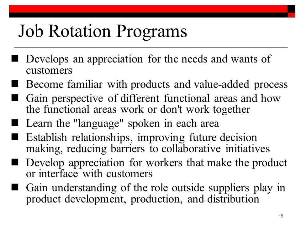 job rotation programs Job rotation planning can help keep employees happy on  developing a  good job rotation program means taking several factors into.