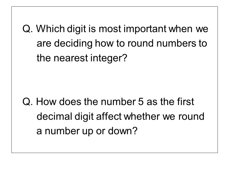 Q. Which digit is most important when we