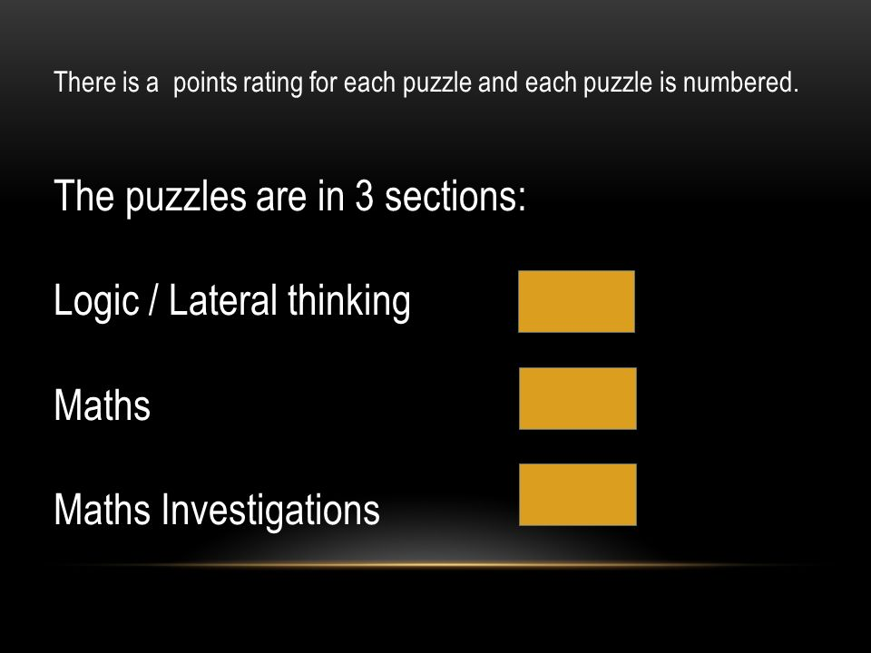 The puzzles are in 3 sections: Logic / Lateral thinking Maths