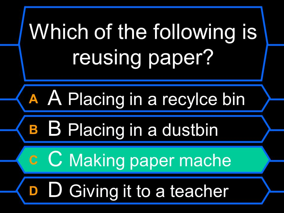 Which of the following is reusing paper