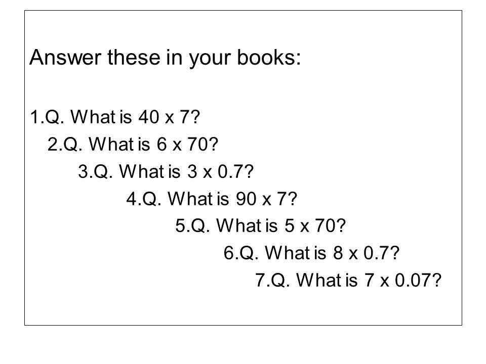 Answer these in your books:
