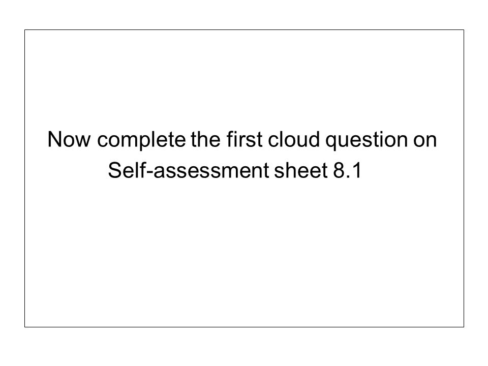 Now complete the first cloud question on