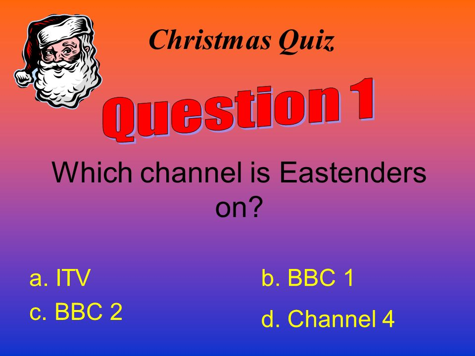 Which channel is Eastenders on