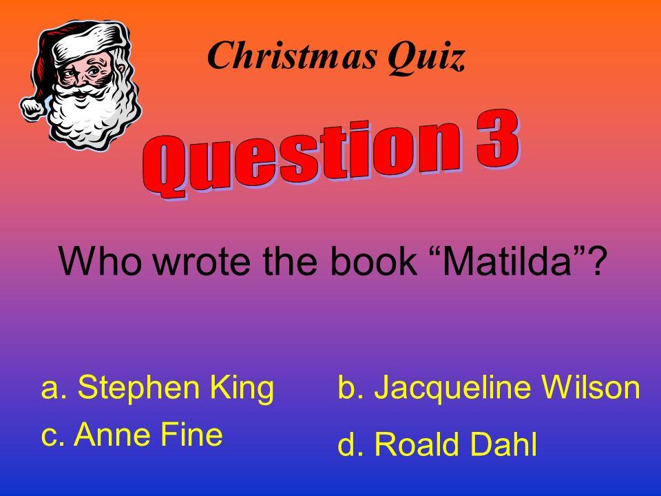 Who wrote the book Matilda