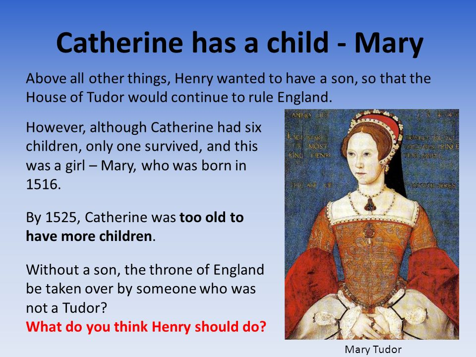 Catherine has a child - Mary