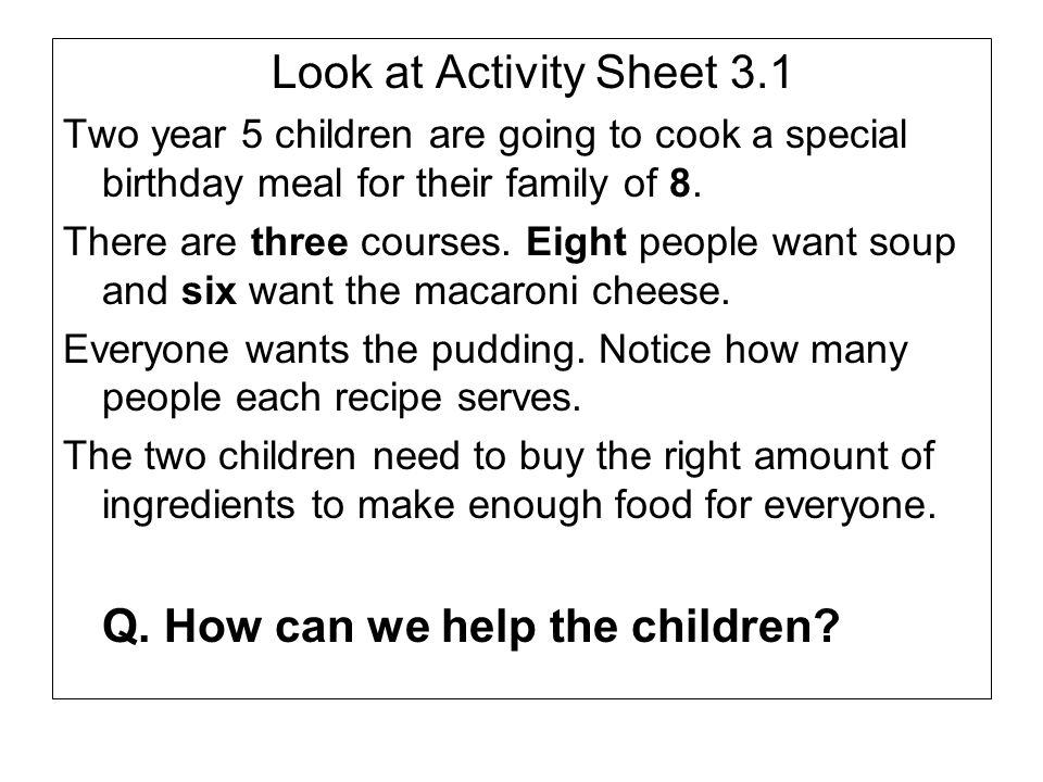 Q. How can we help the children
