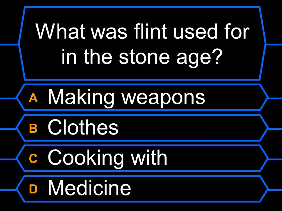 What was flint used for in the stone age
