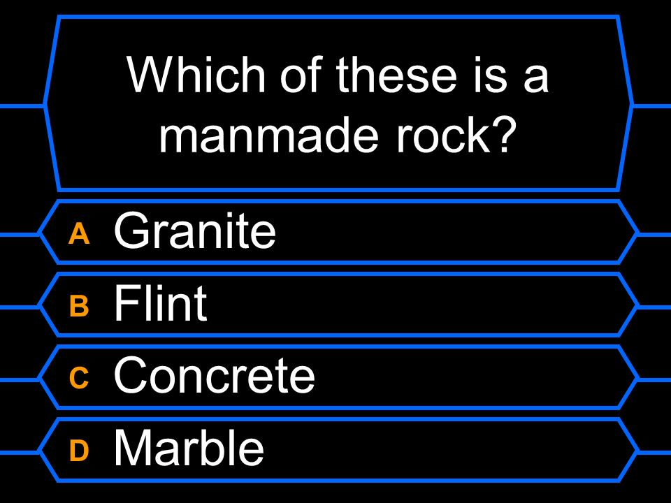 Which of these is a manmade rock