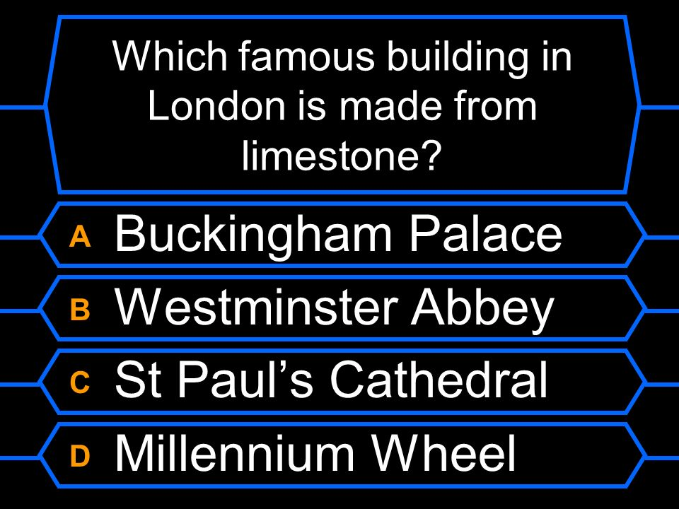 Which famous building in London is made from limestone