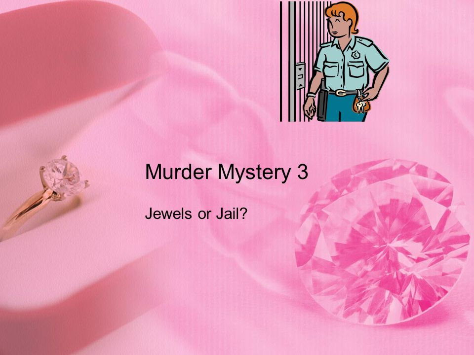 Murder Mystery 3 Jewels or Jail