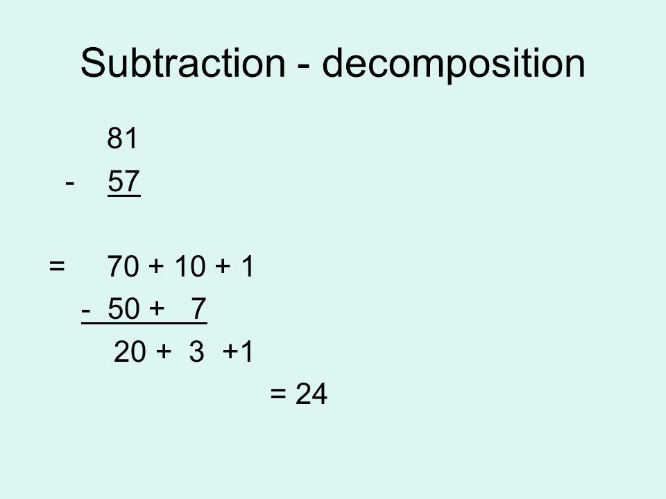 Subtraction - decomposition