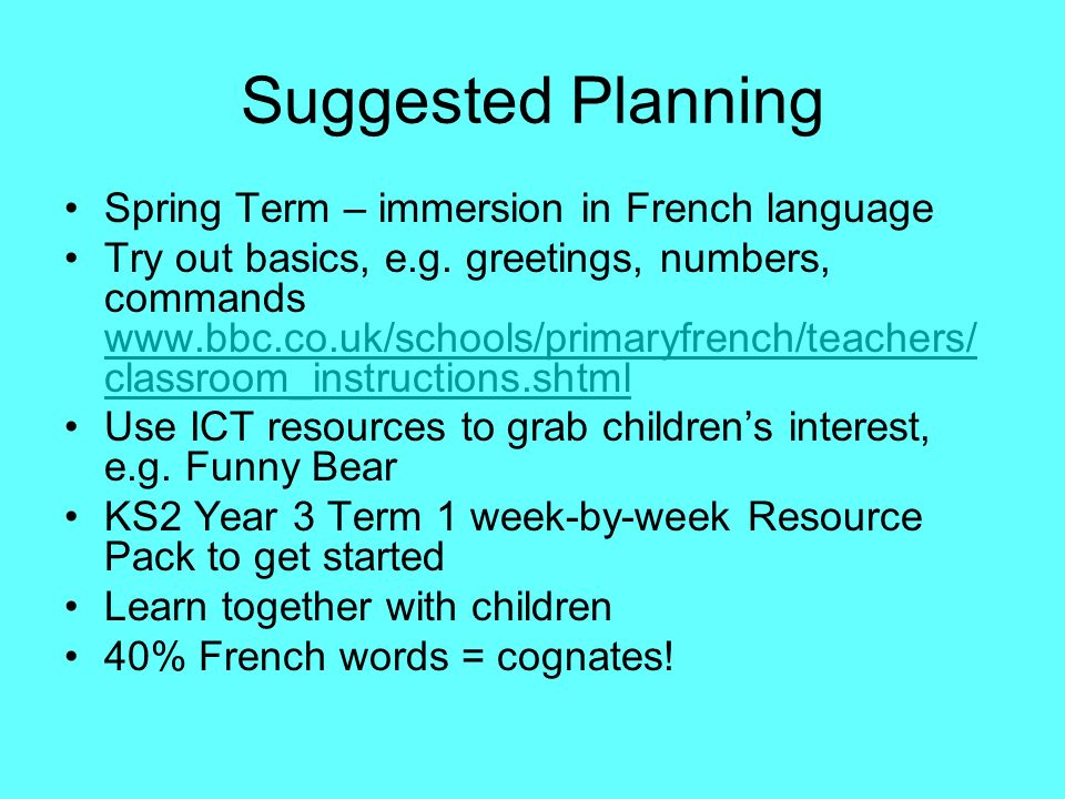 Suggested Planning Spring Term – immersion in French language