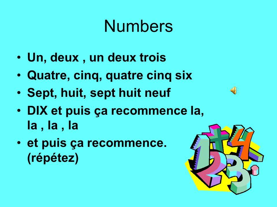 Numbers Un, deux , un deux trois Quatre, cinq, quatre cinq six