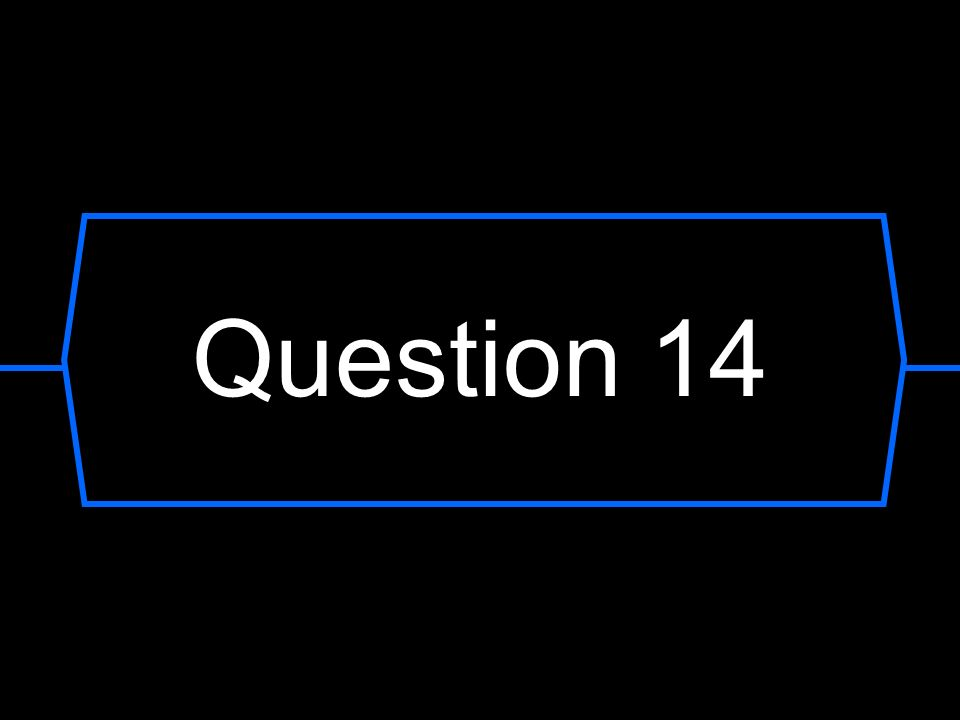 Question 14