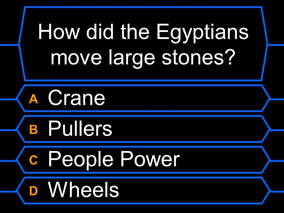 How did the Egyptians move large stones