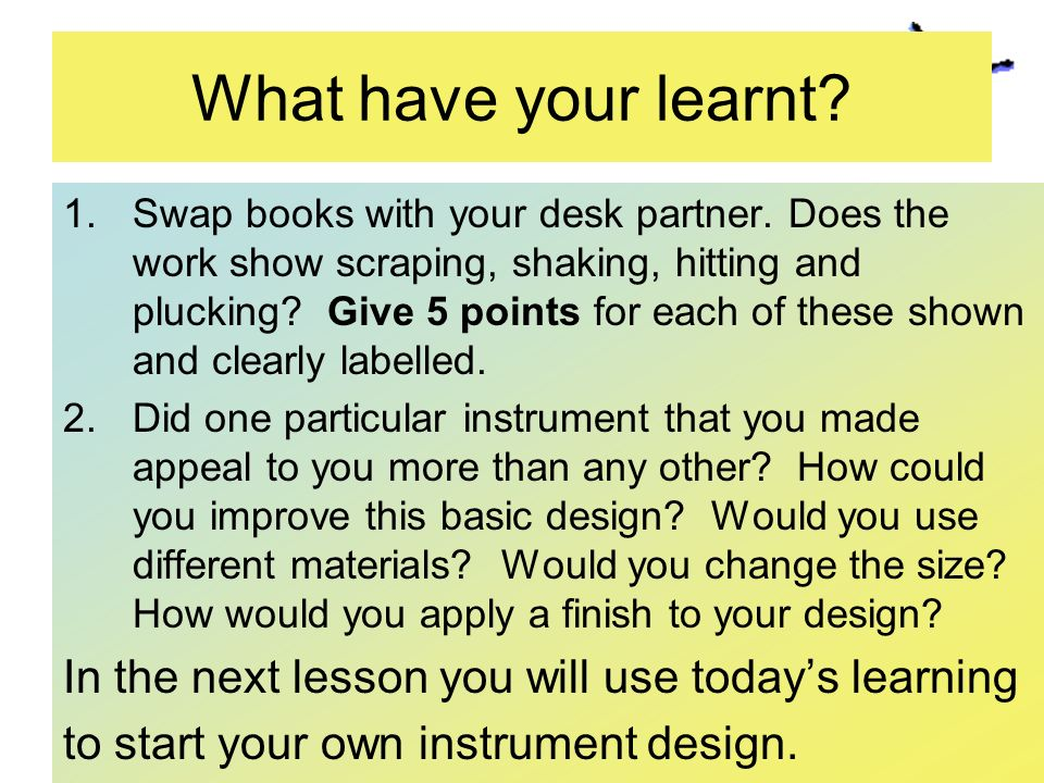 What have your learnt