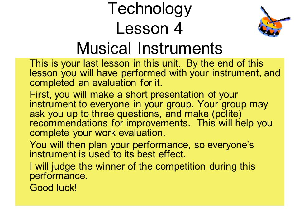 Technology Lesson 4 Musical Instruments