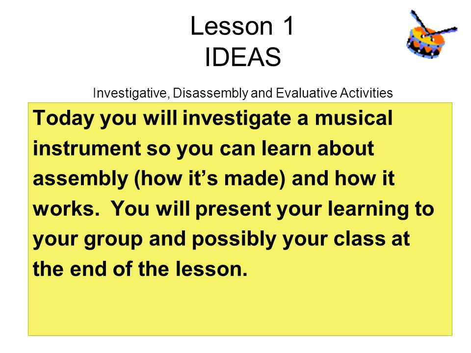 Lesson 1 IDEAS Investigative, Disassembly and Evaluative Activities