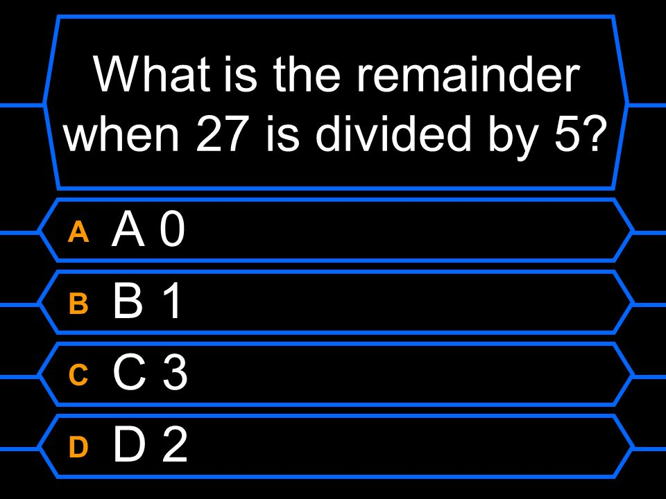 What is the remainder when 27 is divided by 5