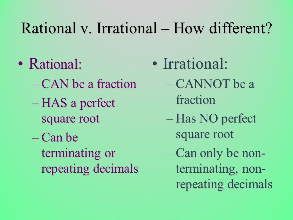 Rational v. Irrational – How different