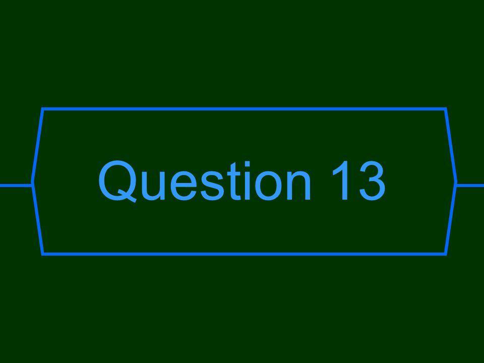 Question 13