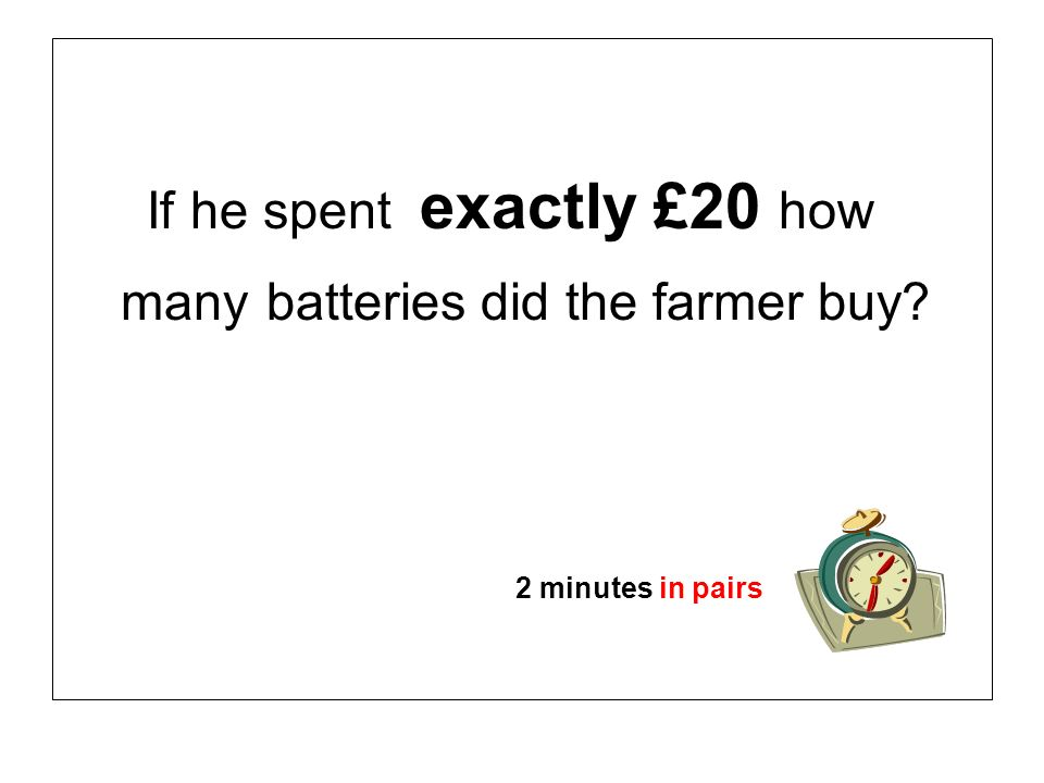 many batteries did the farmer buy