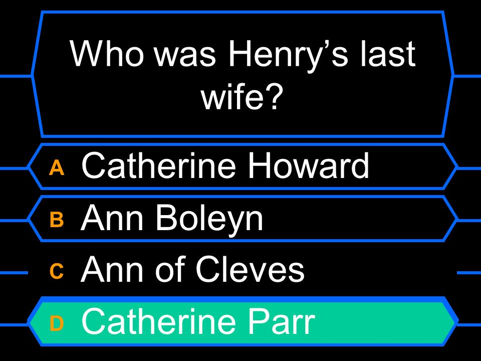 Who was Henry's last wife