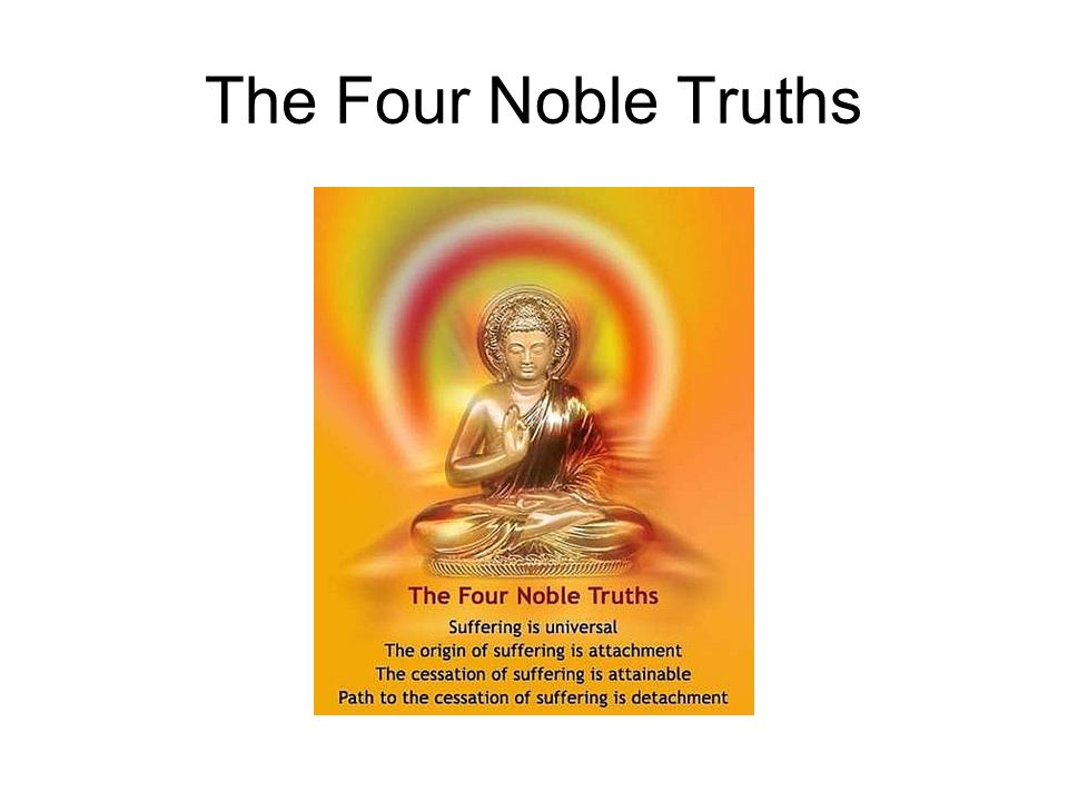 the four noble truths of buddhism and the concept of nirvana The 4 noble truths is not so much about nirvana but leads into nirvana i think the fundamental insight from the 4 noble truths is that all that arises, ceases - this is the pattern that you'll see in the conditioned world, of which the 4 noble truths help you see through and let go of.