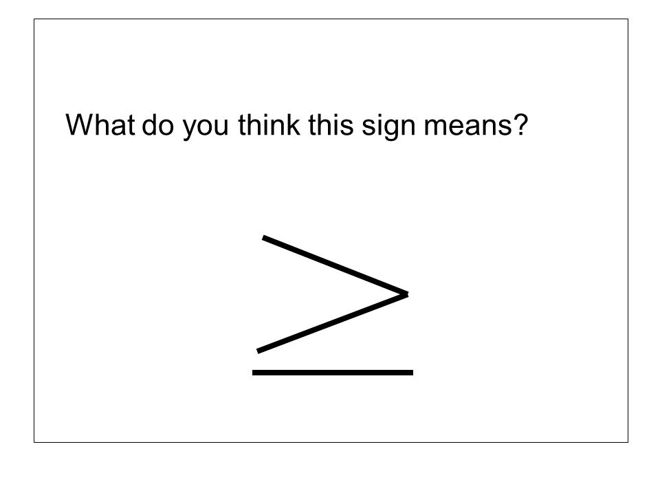 What do you think this sign means