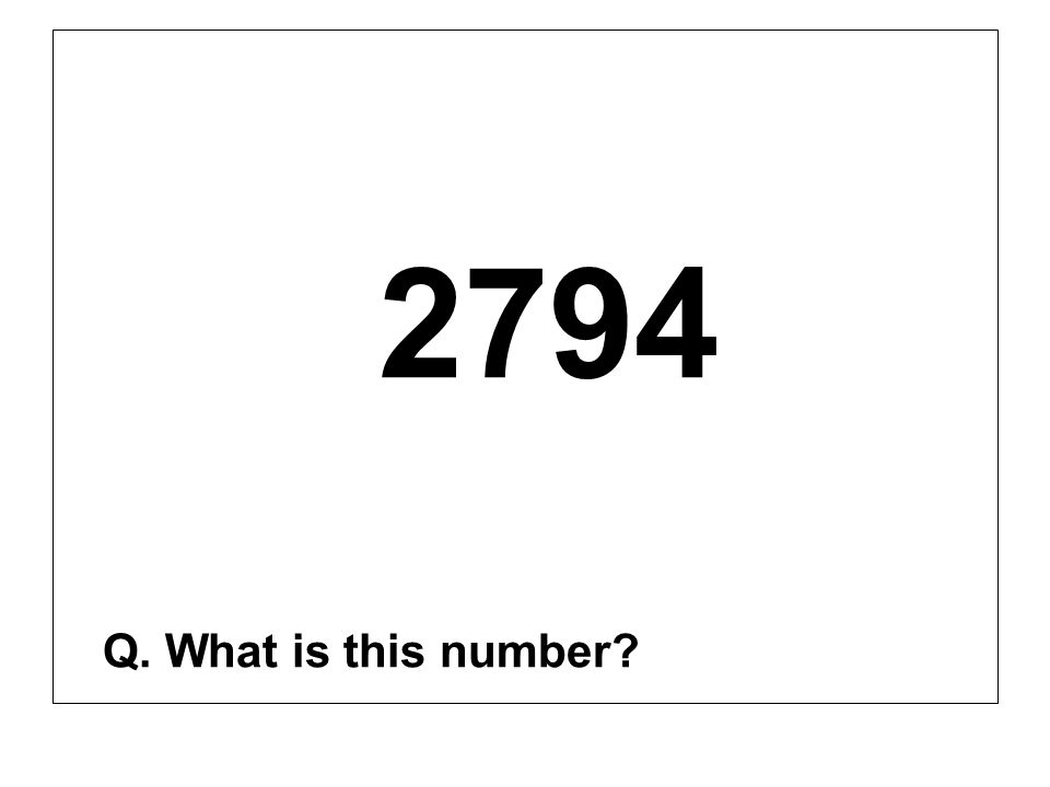 2794 Q. What is this number