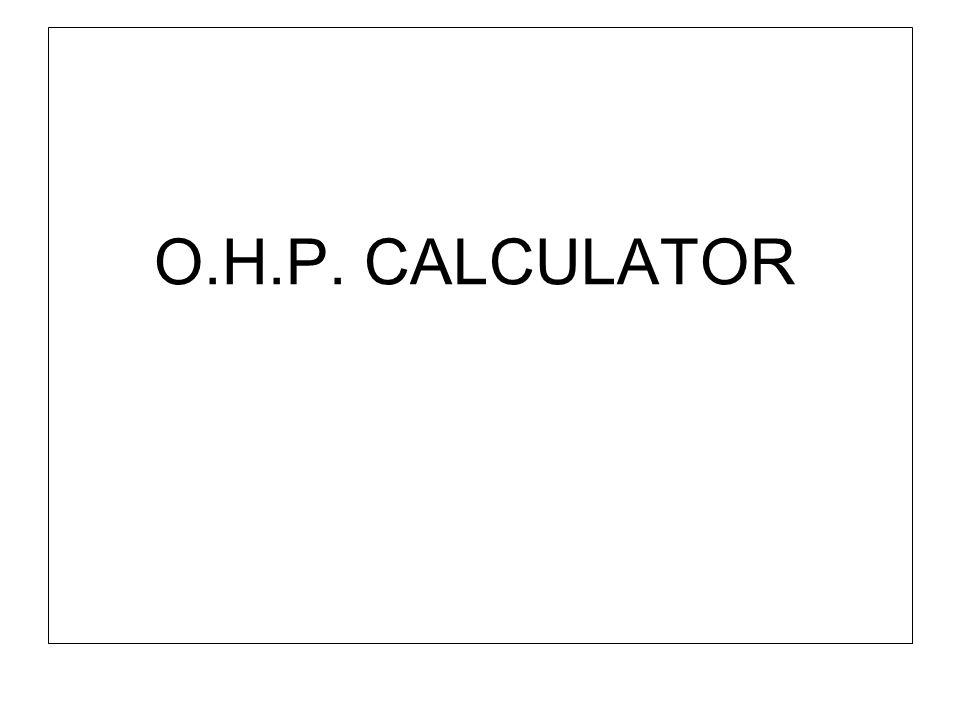 O.H.P. CALCULATOR