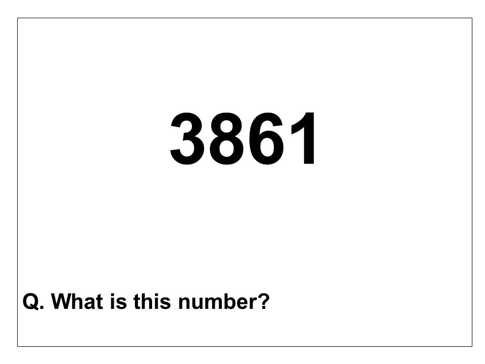3861 Q. What is this number