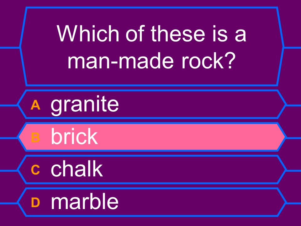 Which of these is a man-made rock