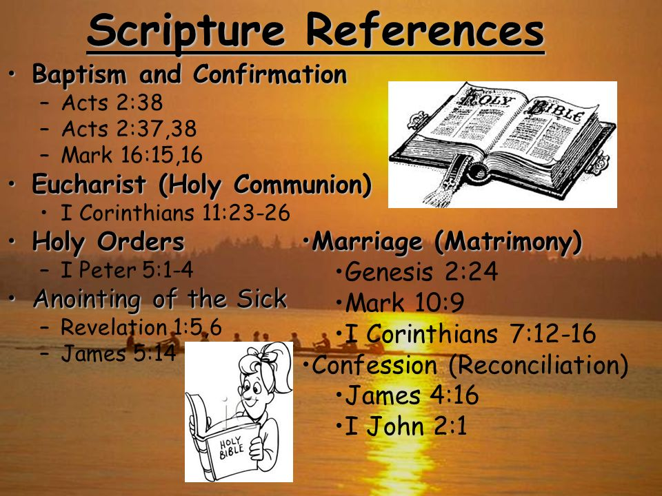 Scripture References Baptism and Confirmation