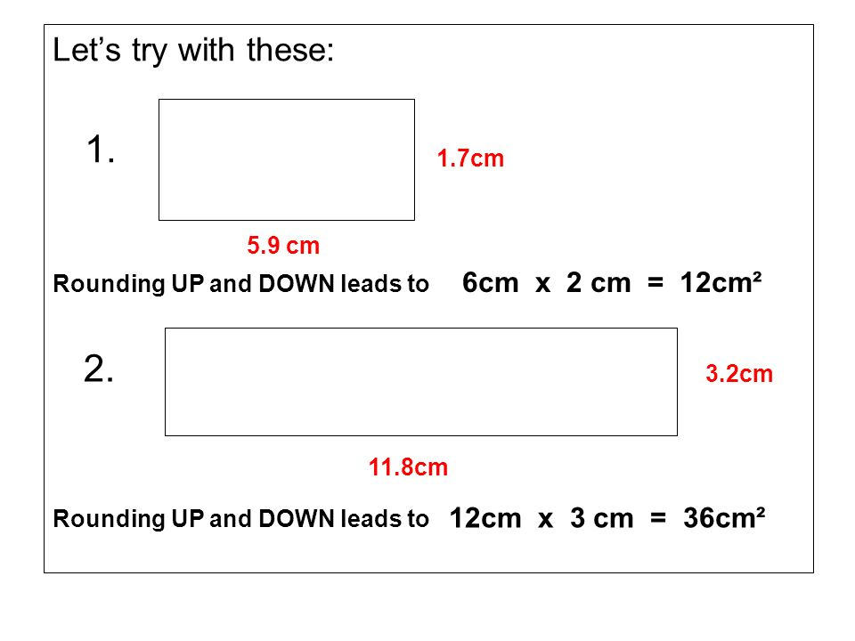 1. 2. Let's try with these: 1.7cm 5.9 cm