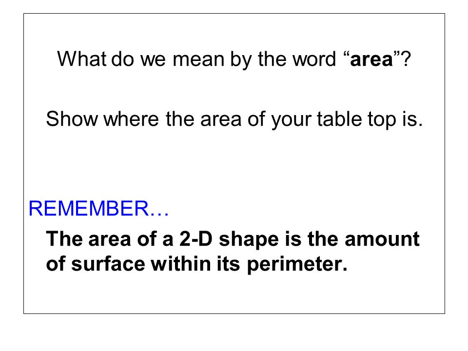 What do we mean by the word area