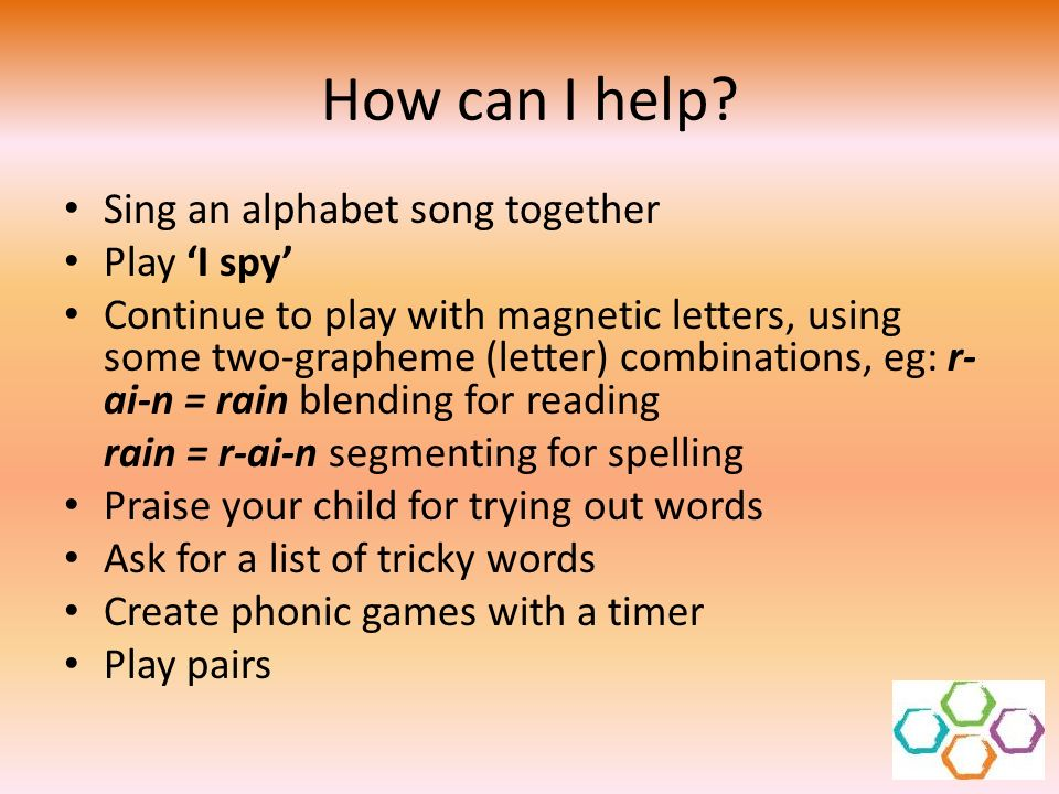 How can I help Sing an alphabet song together Play 'I spy'