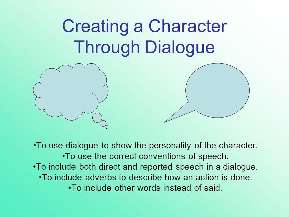Creating a Character Through Dialogue
