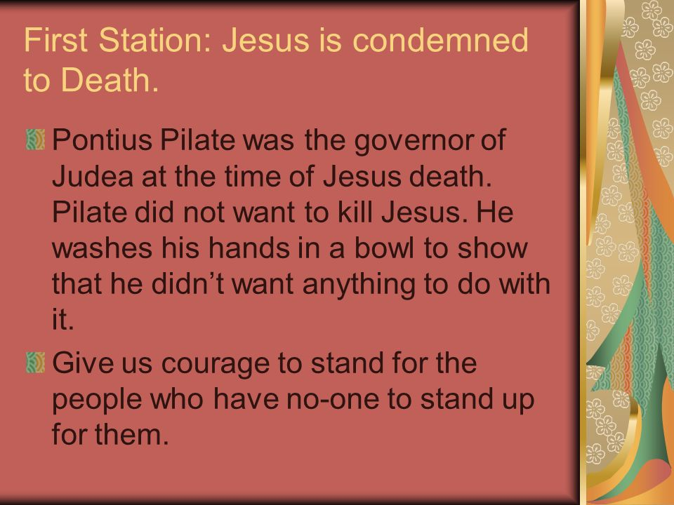 First Station: Jesus is condemned to Death.