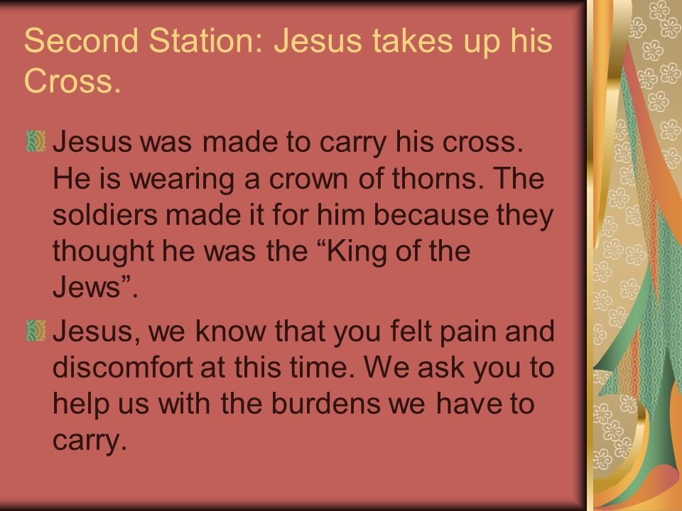 Second Station: Jesus takes up his Cross.