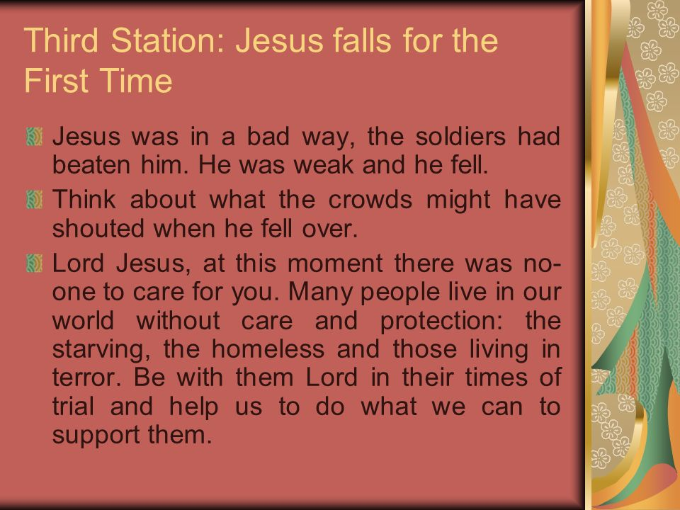 Third Station: Jesus falls for the First Time