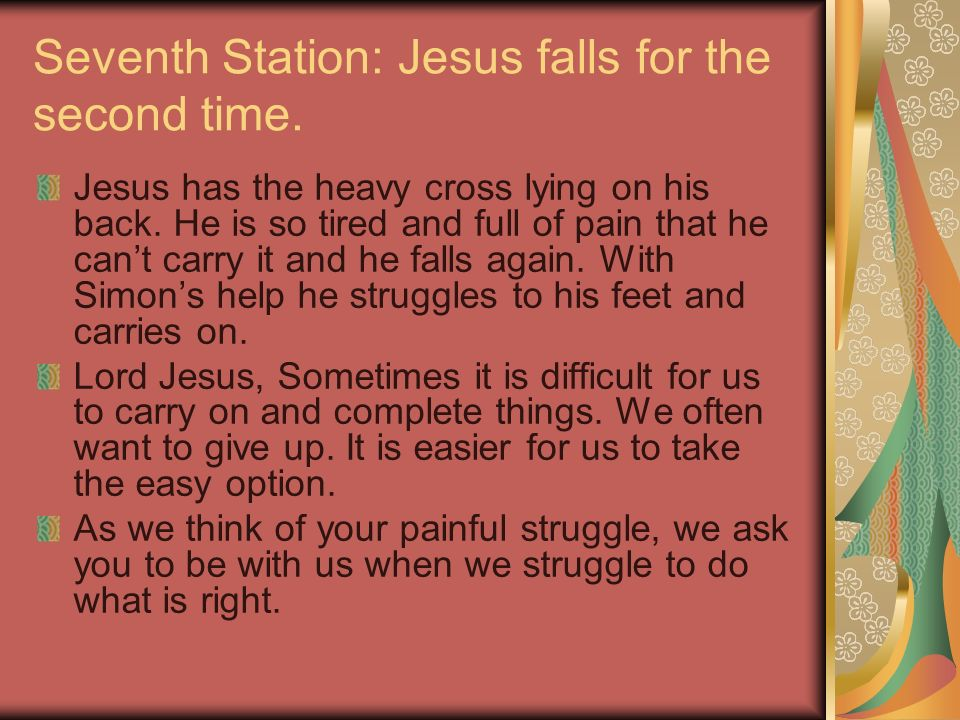 Seventh Station: Jesus falls for the second time.